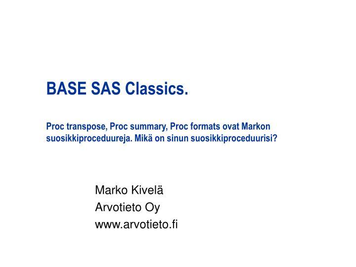 BASE SAS Classics.