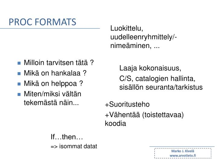 PROC FORMATS