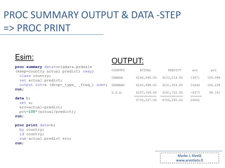 PROC SUMMARY output & data -step