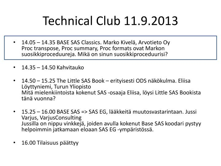 Technical club 11 9 2013