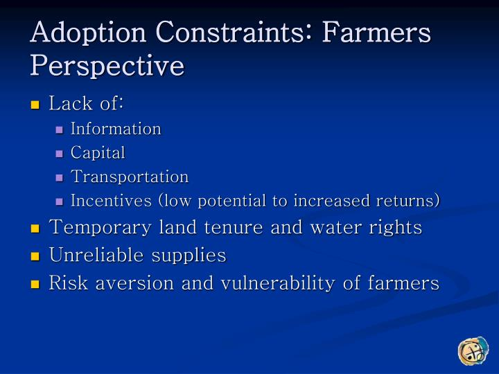 Adoption Constraints: Farmers Perspective