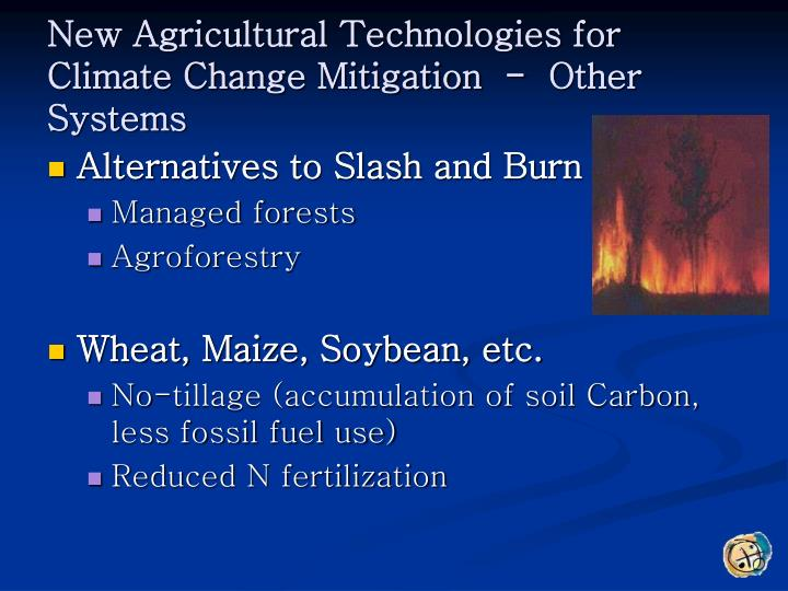 New Agricultural Technologies for Climate Change Mitigation  -  Other Systems