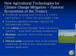 new agricultural technologies for climate change mitigation pastoral ecosystems of the tropics