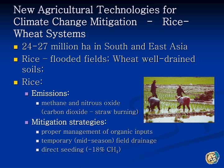 New Agricultural Technologies for Climate Change Mitigation   -   Rice-Wheat Systems