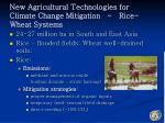new agricultural technologies for climate change mitigation rice wheat systems
