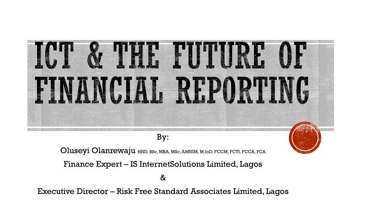Ict the future of financial reporting