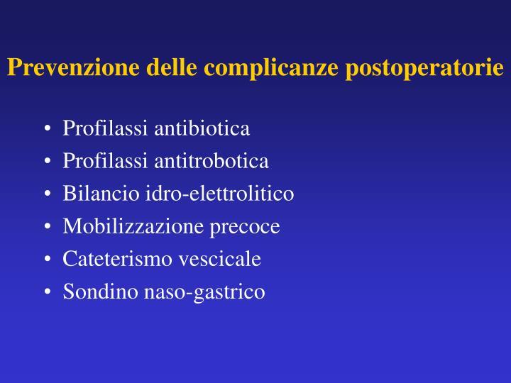 Prevenzione delle complicanze postoperatorie