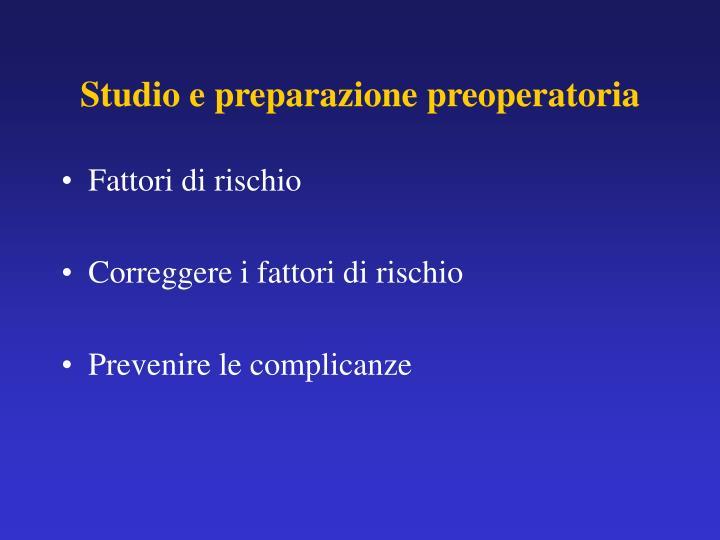 Studio e preparazione preoperatoria