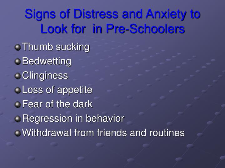 Signs of Distress and Anxiety to Look for  in Pre-Schoolers