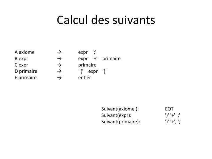 Calcul des suivants