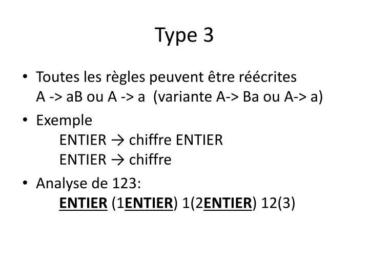 Type 3