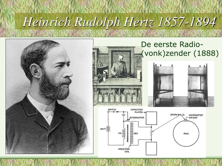 Heinrich Rudolph Hertz 1857-1894