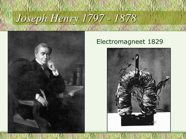 Joseph Henry 1797 - 1878