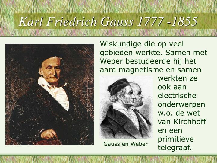 Karl Friedrich Gauss 1777 -1855