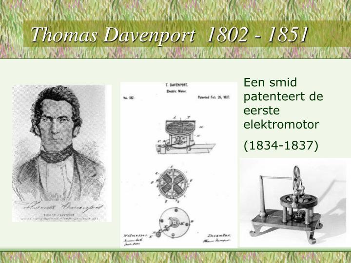 Thomas Davenport  1802 - 1851