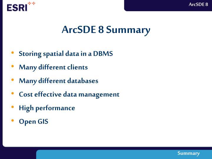 ArcSDE 8 Summary