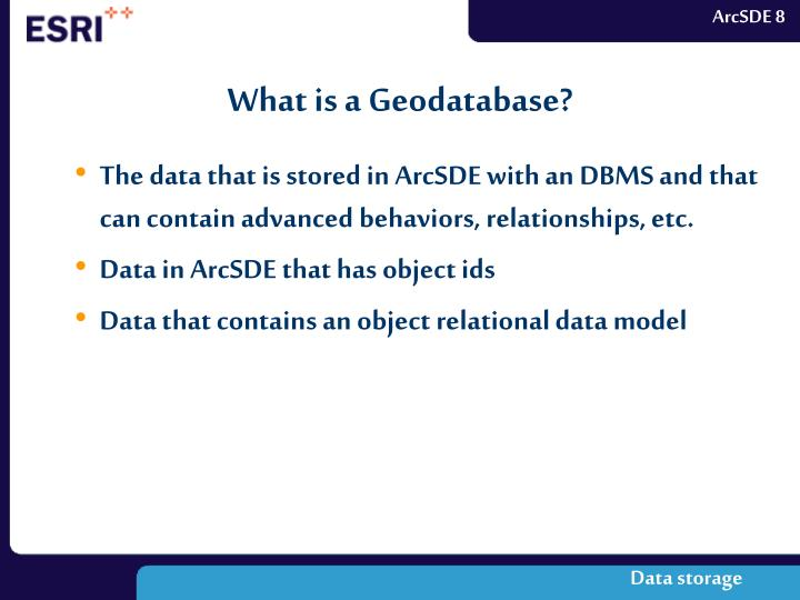 What is a Geodatabase?