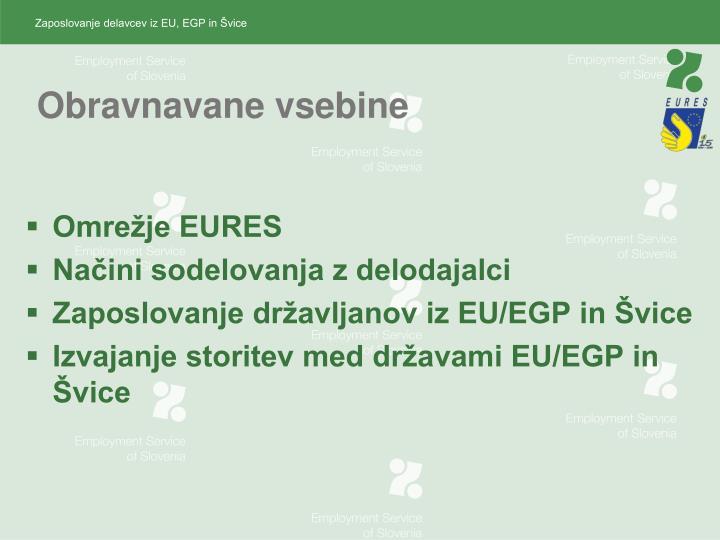 Zaposlovanje delavcev iz EU, EGP in Švice