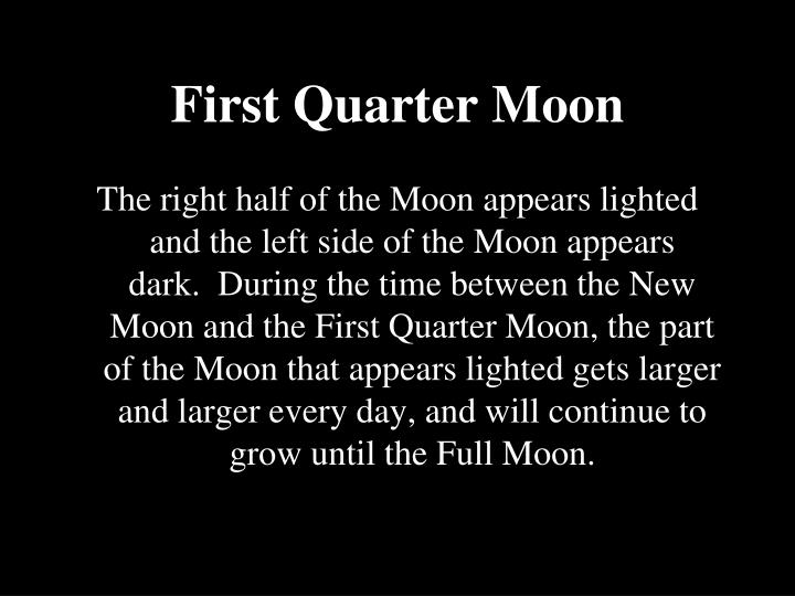 First Quarter Moon