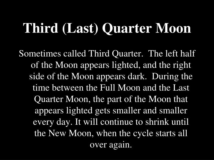 Third (Last) Quarter Moon