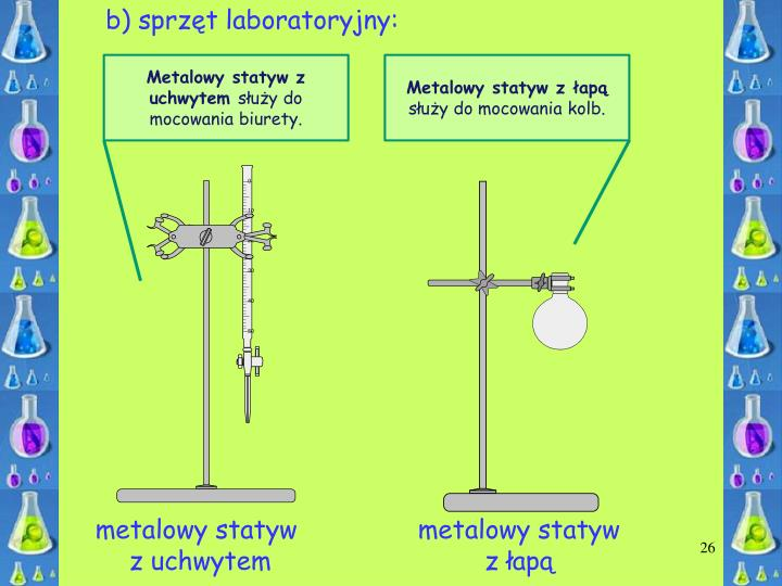 b) sprzęt laboratoryjny: