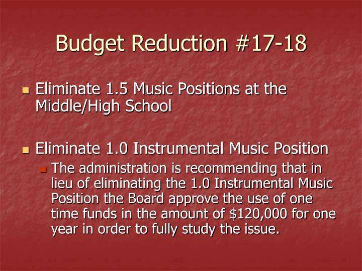 Budget Reduction #17-18