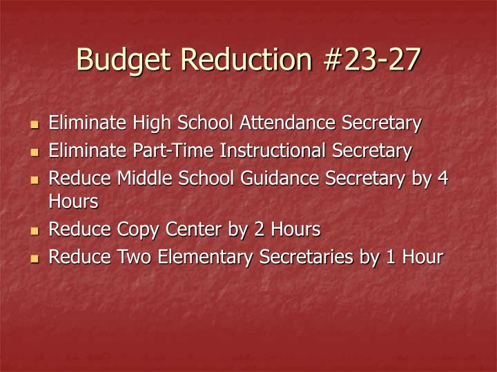Budget Reduction #23-27