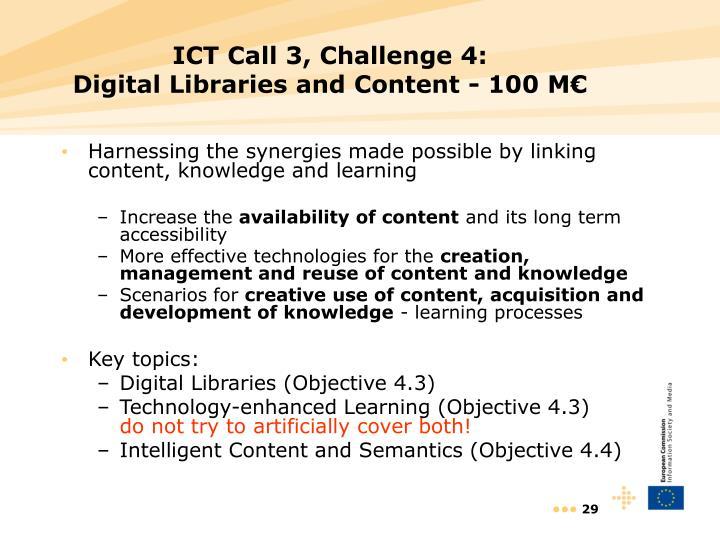 ICT Call 3, Challenge 4: