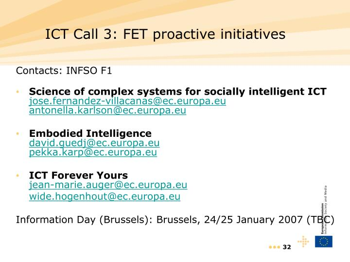 ICT Call 3: FET proactive initiatives
