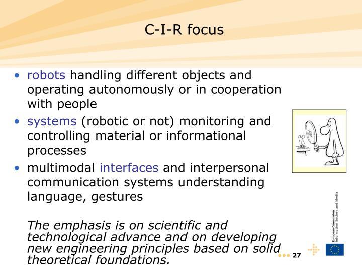 C-I-R focus