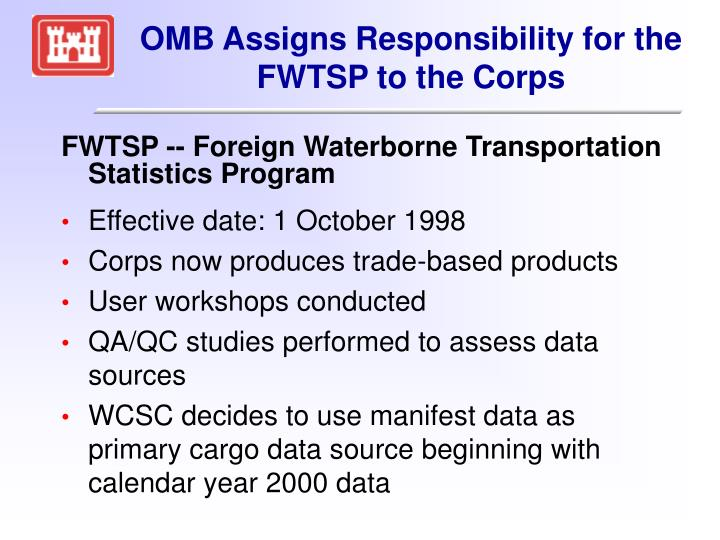 OMB Assigns Responsibility for the FWTSP to the Corps