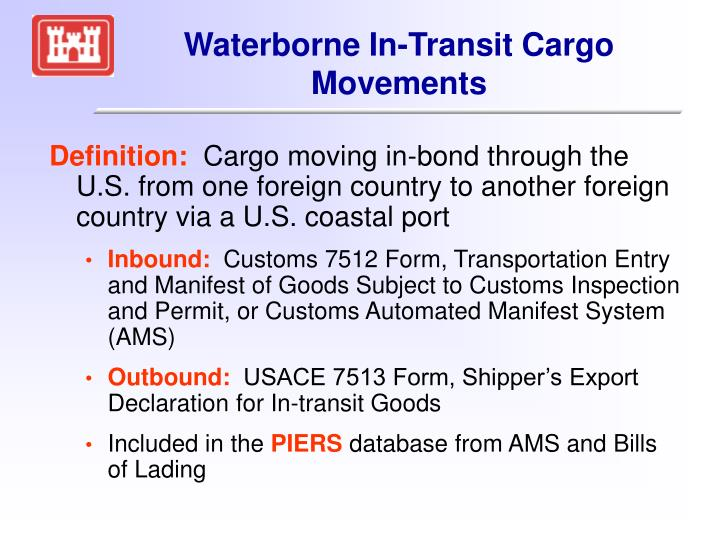 Waterborne In-Transit Cargo Movements