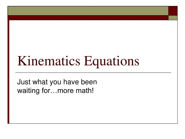 Kinematics equations