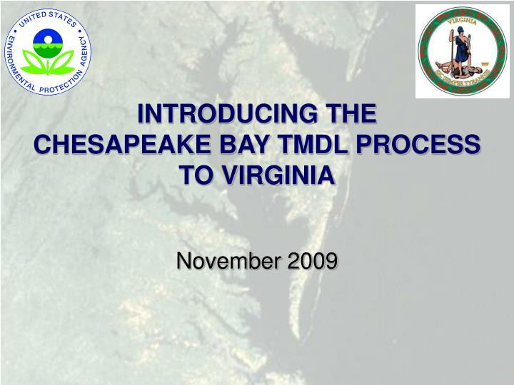 Introducing the chesapeake bay tmdl process to virginia