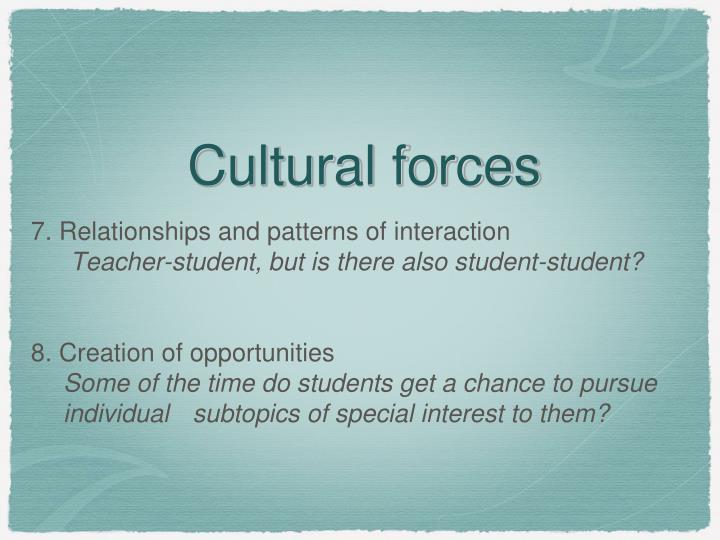 Cultural forces