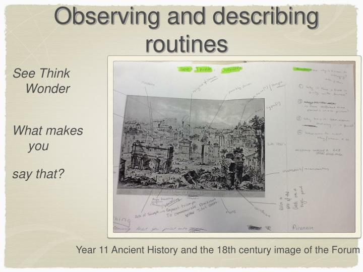 Observing and describing routines