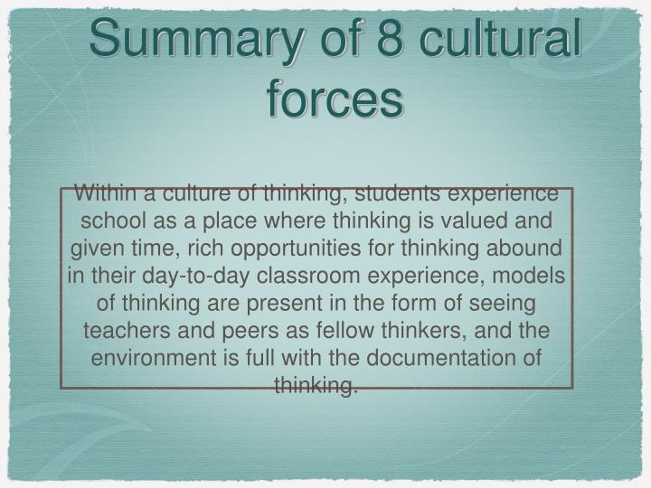 Summary of 8 cultural forces