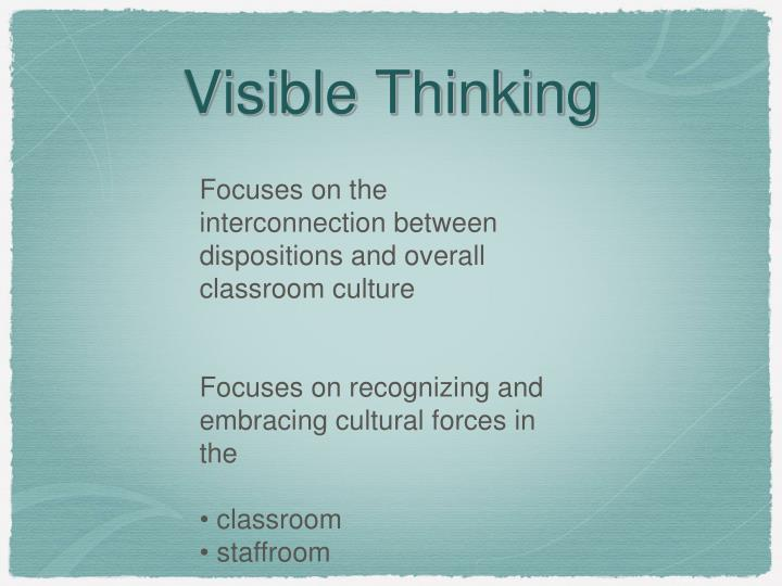 Focuses on the interconnection between dispositions and overall classroom culture