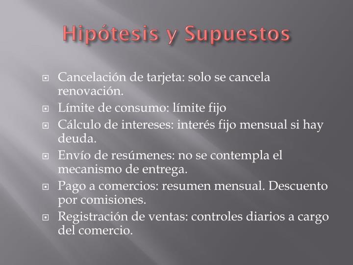 Hipótesis y Supuestos
