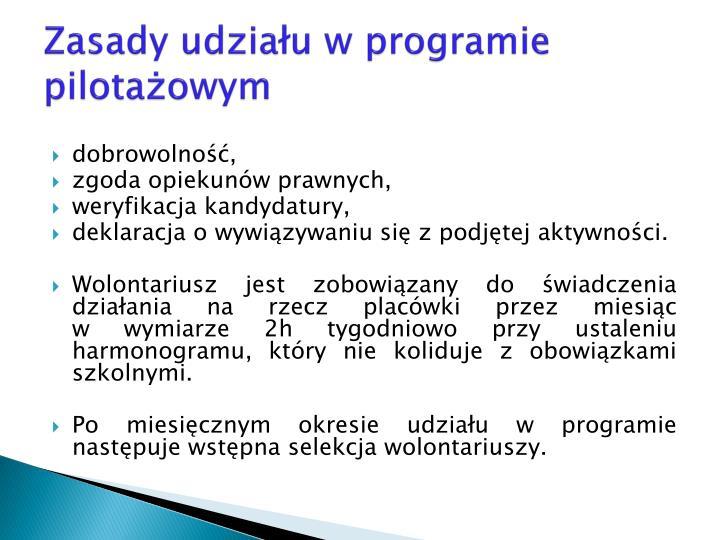 Zasady udziału w programie pilotażowym