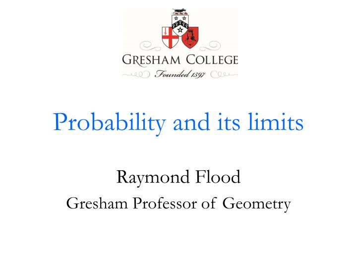 Probability and its limits