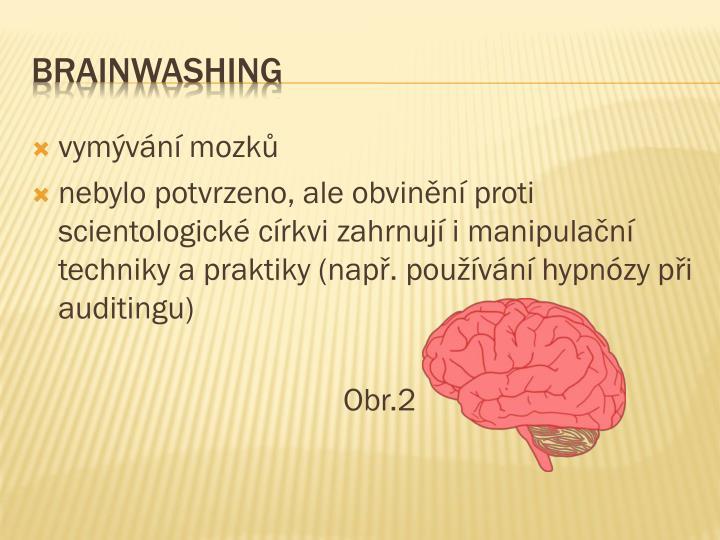 vymývání mozků