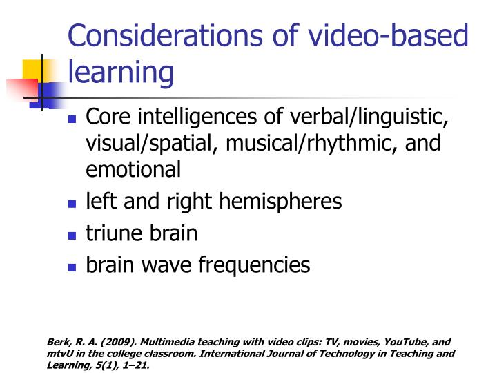 Considerations of video-based learning
