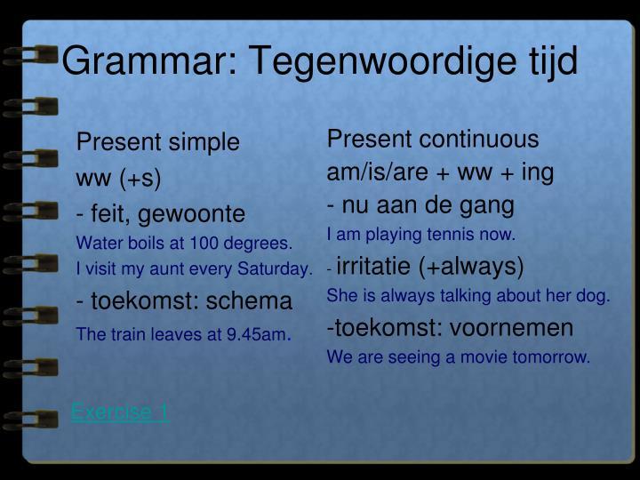Grammar: Tegenwoordige tijd