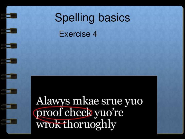 Spelling basics