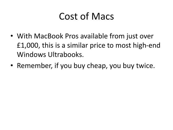 Cost of Macs