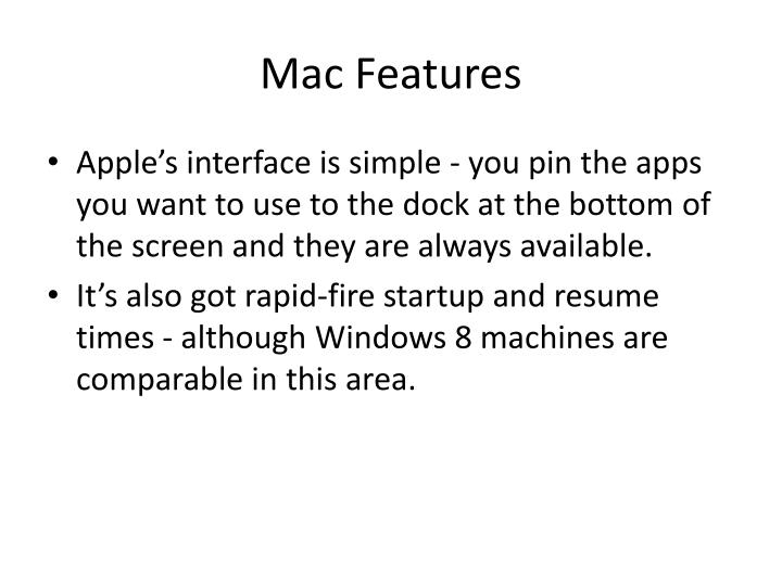 Mac Features