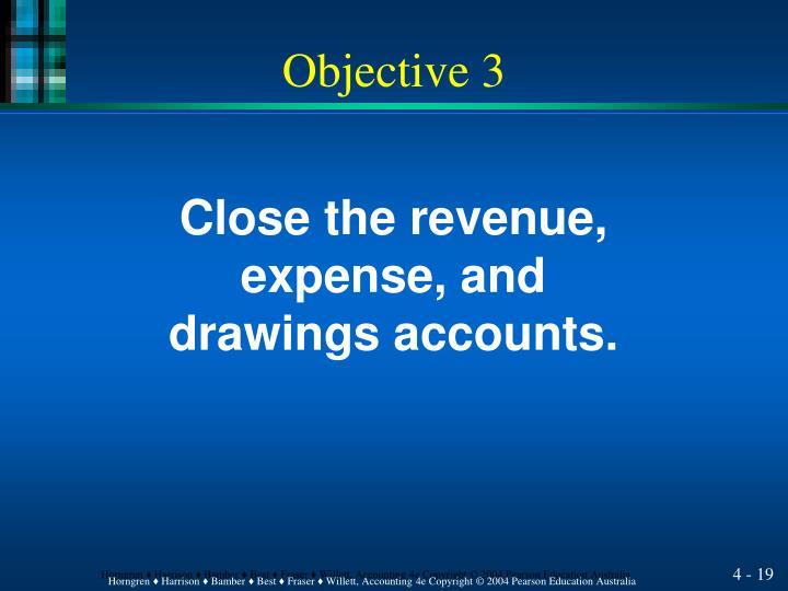 Close the revenue,