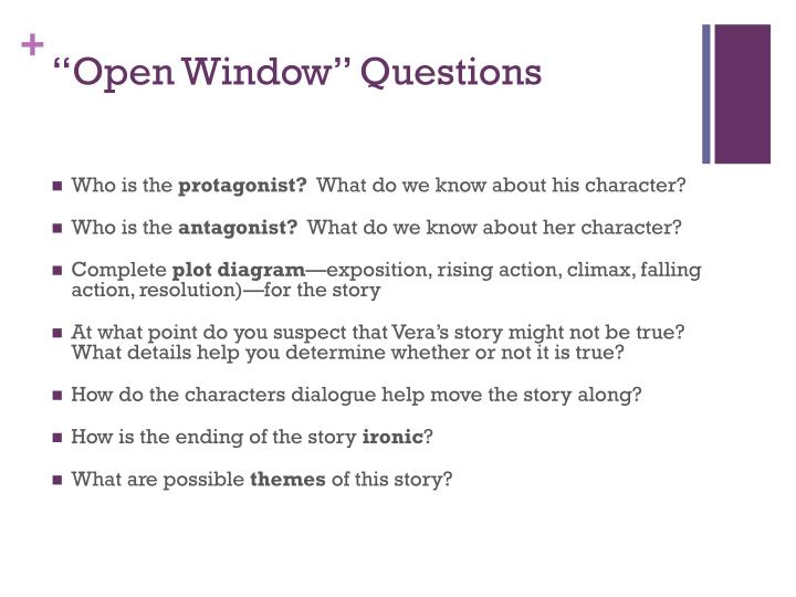 """Open Window"" Questions"