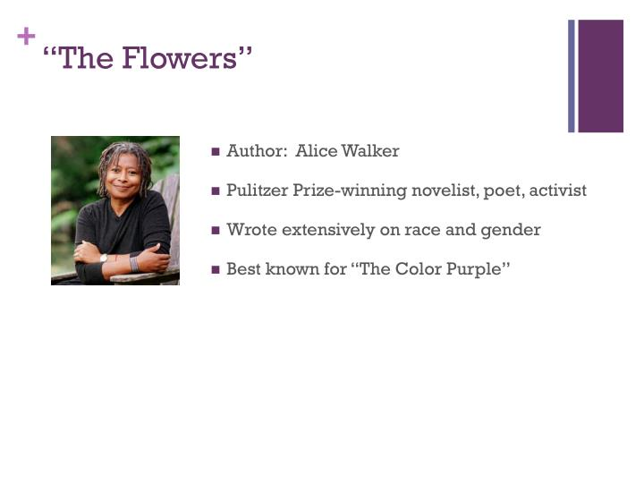"""""""The Flowers"""""""